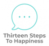 Thirteen Steps To Happiness